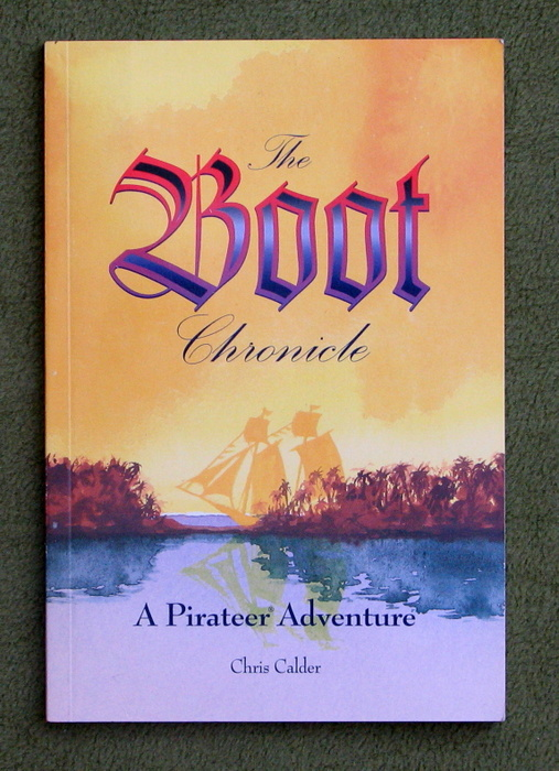 Image for The Boot Chronicle: A Pirateer Adventure