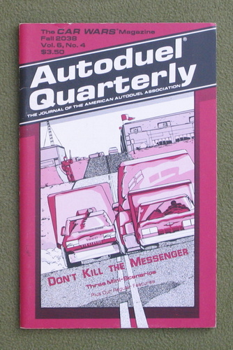 Image for Autoduel Quarterly: Vol. 6, No. 4 (Car Wars)