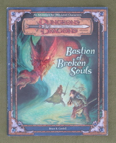 Image for Bastion of Broken Souls (Dungeons & Dragons d20 3.0 Fantasy Roleplaying Adventure, 18th Level)