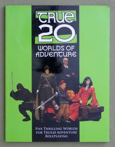 Image for Worlds of Adventure: A True20 Sourcebook