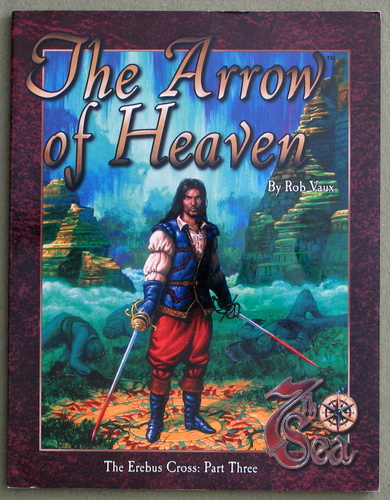 Image for The Arrow of Heaven: Erebus Cross, Part Three (7th Sea RPG)