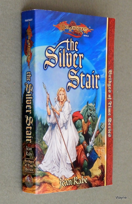 Image for The Silver Stair (Dragonlance: Bridges of Time, Vol. 3)