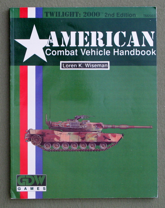Keywordtwilight2000 american combat vehicle handbook twilight 2000 2nd edition fandeluxe Gallery