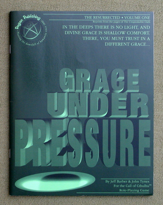 Image for Grace Under Pressure (Call of Cthulhu: The Resurrected, Vol 1)