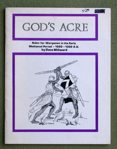 Image for God's Acre: Rules for Wargames in the Early Mediaeval Period, 1000 - 1300 AD