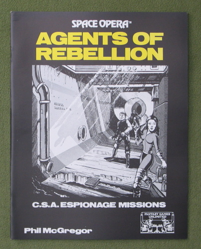 Image for Agents of Rebellion - C.S.A. Espionage Missions (Space Opera RPG)