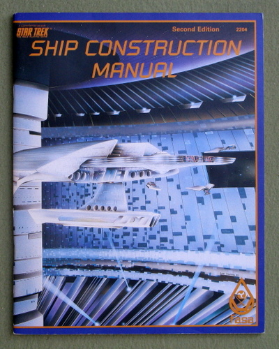 Image for Ship Construction Manual, 2nd Edition (Star Trek: The Roleplaying Game)