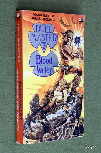 Image for Blood Valley (Duelmaster 2) - Book 2 of 2