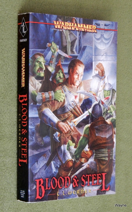 Image for Blood and Steel (Warhammer Novels)