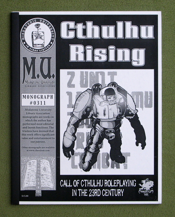 Image for Cthulhu Rising: Call of Cthulhu Roleplaying in the 23rd Century (Call of Cthulhu Monograph #0311)