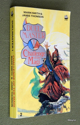 Image for Challenge of the Magi (Duelmaster 1) - Book 2 of 2