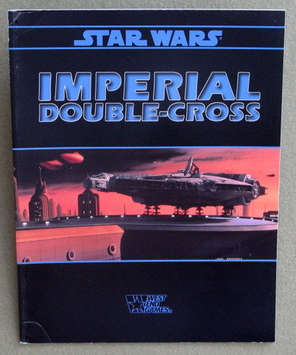 Image for Imperial Double-Cross (Star Wars: The Roleplaying Game)
