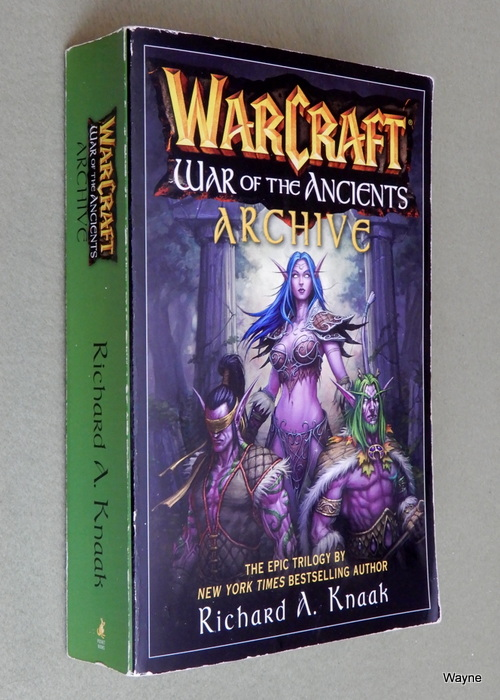 Image for WarCraft War of the Ancients Archive (The Well of Eternity; The Demon Soul; The Sundering)