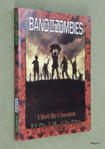 Image for Band of Zombies (All Flesh Must Be Eaten)