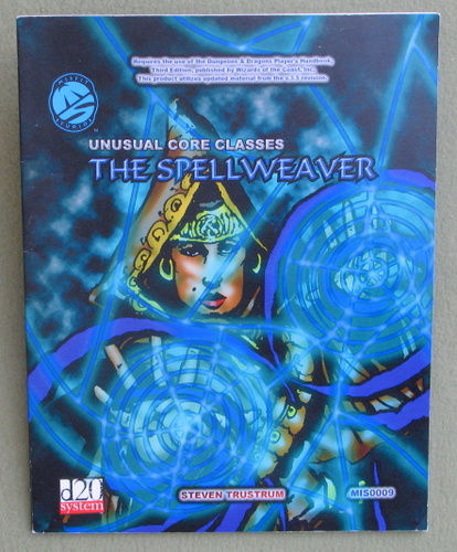 Image for Unusual Core Classes: The Spellweaver (Dungeons & Dragons: D20 System)