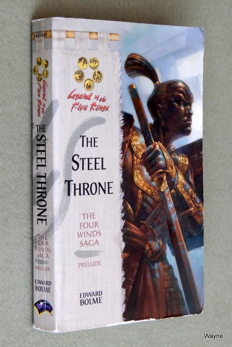 Image for The Steel Throne (Legend of the Five Rings:  The Four Winds Saga, Prelude)