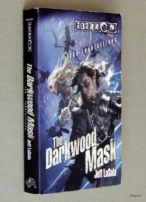 Image for The Darkwood Mask (Eberron: The Inquisitives, Book 4)
