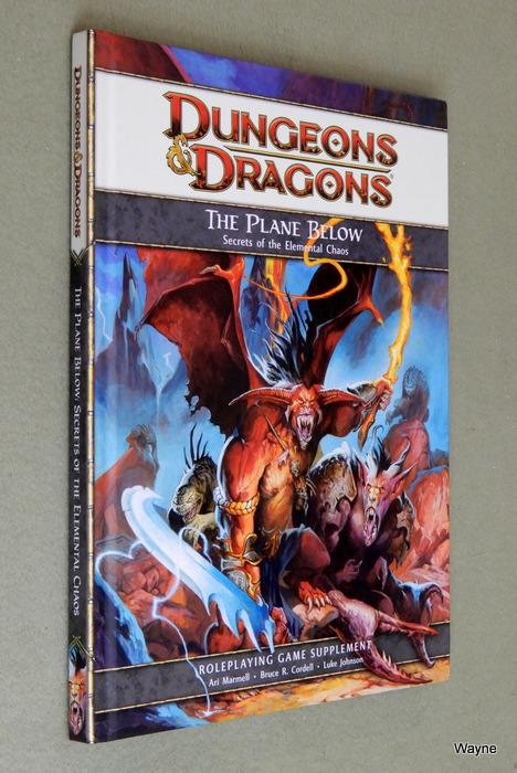 Image for The Plane Below: Secrets of the Elemental Chaos (Dungeons & Dragons 4th Edition D20 Supplement)