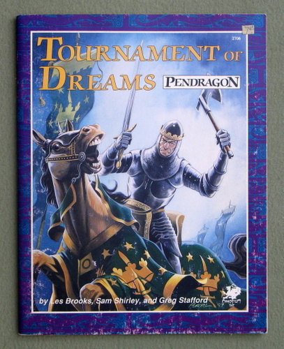 Image for Tournament of Dreams: Challenges for Sword and Virtue (Pendragon)