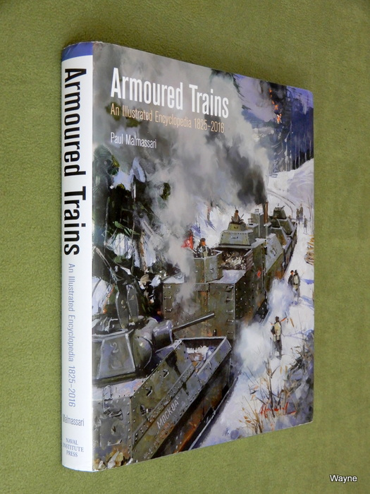 Image for Armoured Trains: An Illustrated Encyclopedia 1825-2016