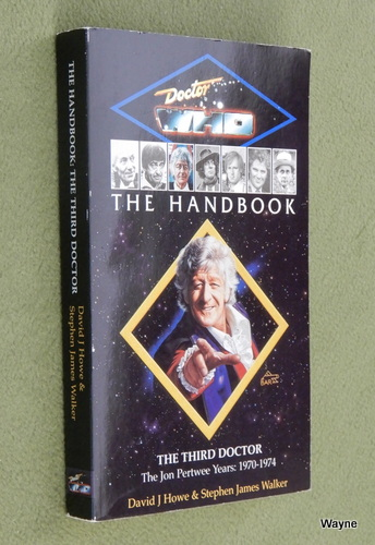 Image for The Third Doctor: The Jon Pertwee Years, 1970-1974 (Doctor Who Handbook)