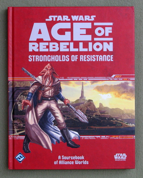 Image for Star Wars Age of Rebellion: Strongholds of Resistance (Star Wars Role Playing Game)