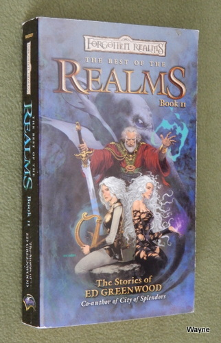 Image for The Best of the Realms, Book 2: The Stories of Ed Greenwood (Forgotten Realms Anthology)