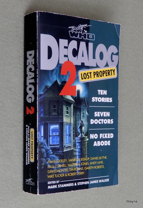 Image for Decalog 2: Lost Property : Ten Stories, Seven Doctors, No Fixed Abode (Doctor Who Short Fiction)
