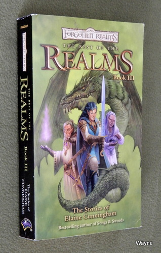 Image for The Best of the Realms, Book 3: The Stories of Elaine Cunningham (Forgotten Realms Anthology)