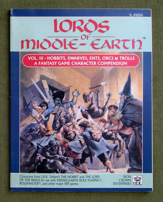 Image for Lords of Middle-Earth, Vol. 3: Hobbits, Dwarves, Ents, Orcs, & Trolls (MERP/Middle Earth Role Playing)