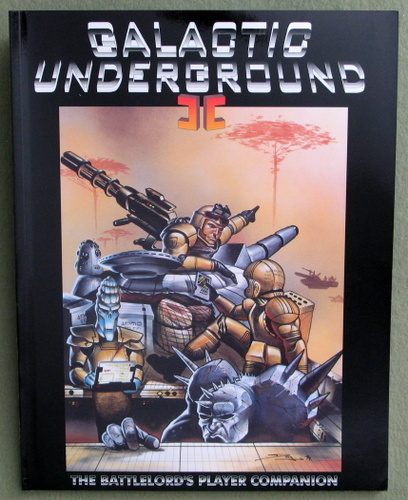 Image for Galactic Underground II: The Battlelord's Player Companion