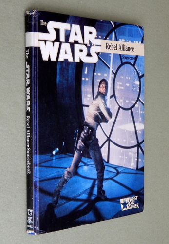 Image for The Rebel Alliance Sourcebook (Star Wars Roleplaying Game, 1st Edition)