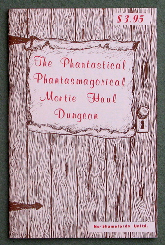 Image for The Phantastical Phantasmagorical Montie Haul Dungeon