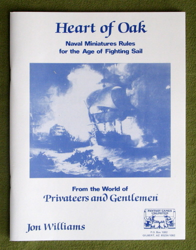Image for Heart of Oak: Naval Miniatures Rules for the Age of Fighting Sail (From the World of Privateers and Gentlemen)