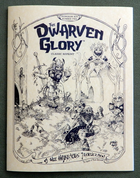 Image for The Dwarven Glory (Wee Warriors Classic Reprint)