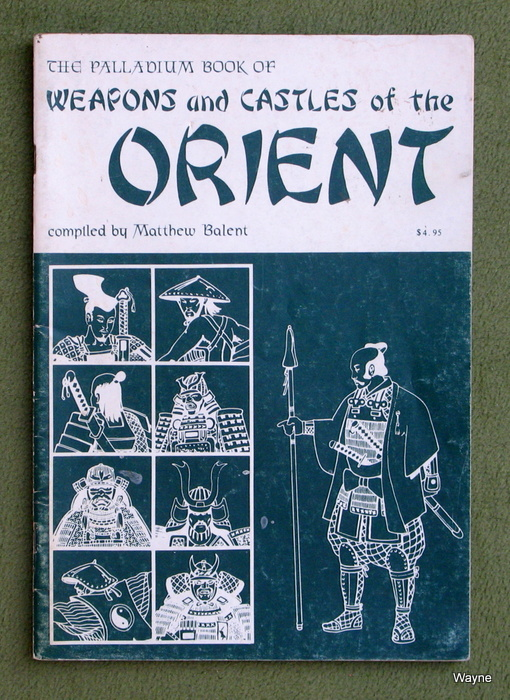 Image for The Palladium Book of Weapons & Castles of the Orient