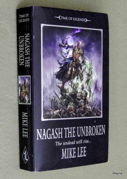 Image for Nagash the Unbroken: Book Two of the Nagash Trilogy (Warhammer)