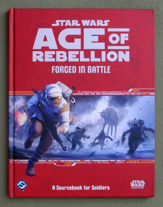 Image for Star Wars Age of Rebellion: Forged in Battle (Star Wars Role Playing Game)