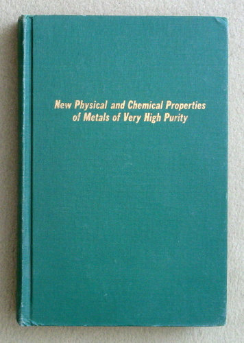 Image for New Physical and Chemical Properties of Metals of Very High Purity (International Symposia, Paris, 1959)