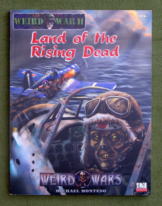 Image for Weird War II: Land of the Rising Dead (Weird Wars d20 Horror/War Roleplaying)