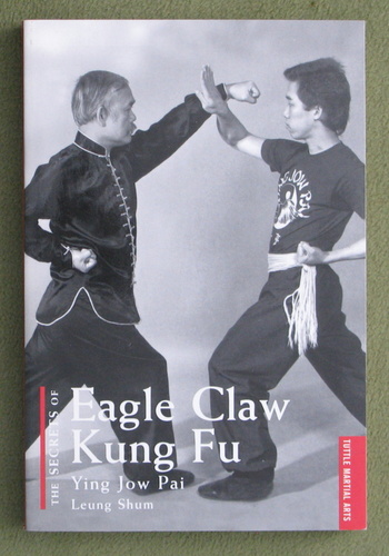 Image for The Secrets of Eagle Claw Kung-fu: Ying Jow Pai