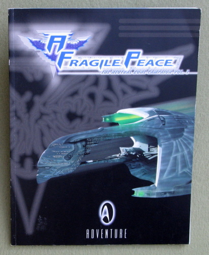 Image for A Fragile Peace: The Neutral Zone Campaign (Star Trek Next Generation: Role Playing Game)