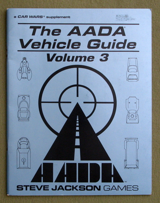 Image for The AADA Vehicle Guide Volume 3: A CAR WARS supplement