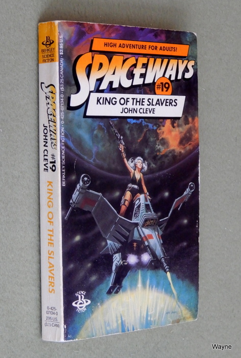 Image for King of the Slavers (Spaceways, No. 19)