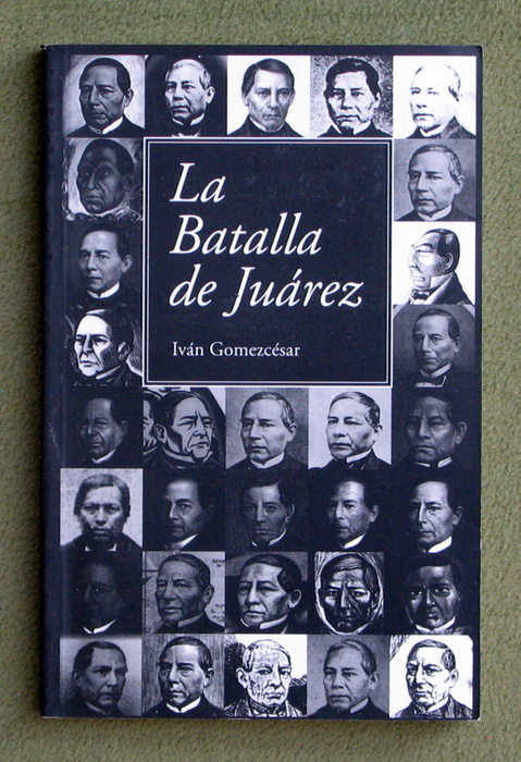 Image for La Batalla de Juarez (Spanish Edition)