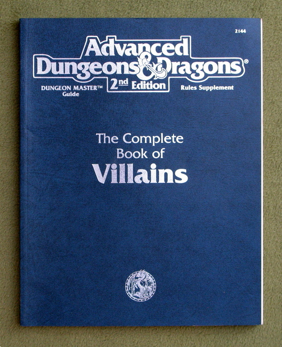 Image for The Complete Book of Villains (Advanced Dungeons & Dragons: Dungeon Master Rules Supplement)