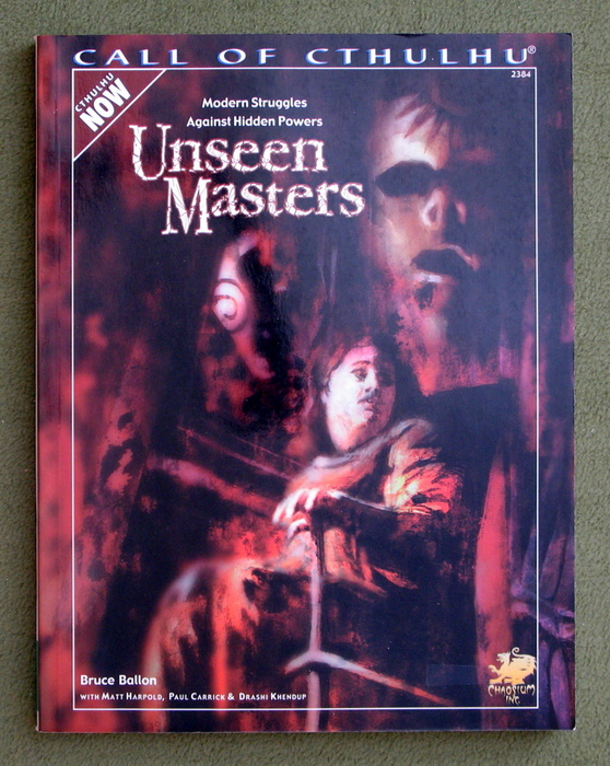 Image for Unseen Masters: Modern Struggles Against Hidden Powers (Call of Cthulhu: Cthulhu Now)