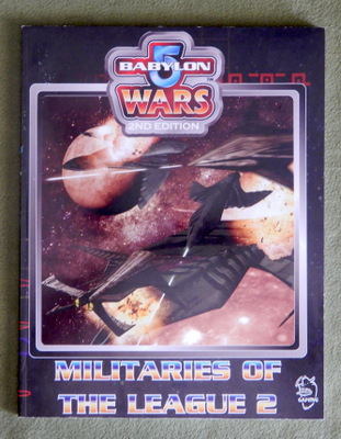 Image for Militaries of the League 2 (Babylon 5 Wars, 2nd Edition)