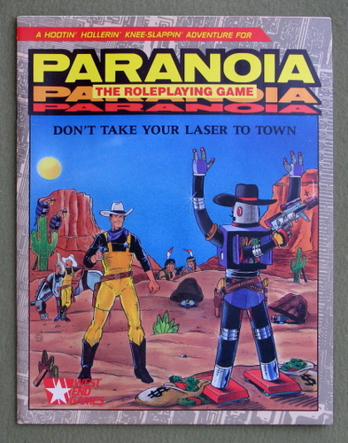 Image for Don't Take Your Laser To Town (Paranoia Roleplaying Game)