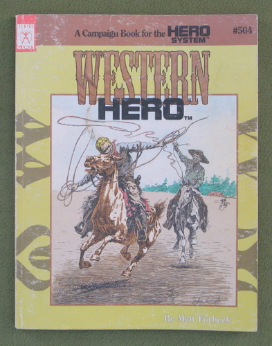 Image for Western Hero: A Campaign Book for the Hero System